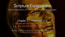 se21_jesus-explains-scripture_blessed-are-your-eyes-because-they-see-and-your-ears-because-they-hear_matthew-13_16_jacob-lorber