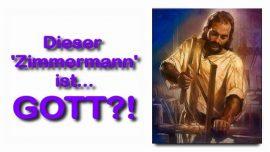 Schrifttexterklaerungen Jakob Lorber-08-Lukas-3-23-Lehrzeit von Jesus-Seid nicht eitle Hoerer-Zimmermann ist Gott