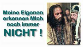 Schrifttexterklaerungen Jakob Lorber-10-Johannes 1_11-19_22-Meine Eigenen erkennen Mich immer noch nicht
