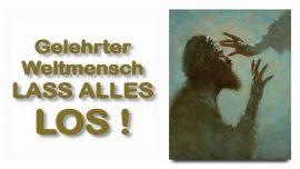 Schrifttexterklaerungen Jakob Lorber-11-Markus 10_50-Formel fuer eine Heilung-Geistige Blindheit-Alles loslassen
