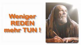 Schrifttexterklaerungen Jakob Lorber-12-Fuerchte dich nicht Paulus-Weniger reden-mehr tun