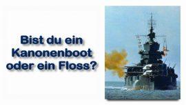 Schrifttexterklaerungen Jakob Lorber-20-Makus 6_48-Kanonenboot oder Floss-Winde der Welt