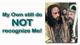 Scripture Explanations Jakob Lorber-10-John 1_11-19_22-My Own still do not recognize Me