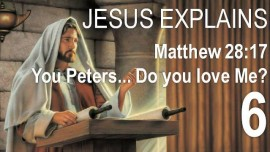 Scripture Explanations Jakob Lorber Matthew-28-17 but some doubted Peter do you love me
