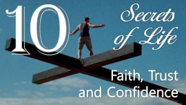 10 Jesus reveals Secrets of Life - Faith Trust Confidence - through Gottfried Mayerhofer