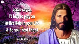 2016-04-30 - personal Relationship with Jesus-Who is Jesus your best Friend-Love Letter From Jesus 1280