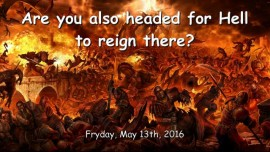 2016-05-13 - Are you also headed for Hell to reign there - Testimonial from Mary K Baxter
