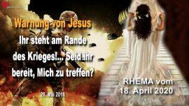 2016-05-26 - Warnung von Jesus-Krieg in Amerika-Tod von Millionen-Gott treffen-Liebesbrief von Jesus RHEMA