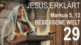 29-Schrifttexterklaerungen von Jesus-Markus-5-12-Teufel zu den Saeuen-Jakob Lorber