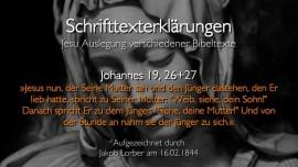 32 Jesus erklaert Bibelverse - Johannes-19_26 - Weib siehe dein Sohn - Jakob Lorber