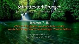 34 Jesus erklaert Bibelstellen - Johannes-7_38 Stroeme lebendigen Wassers - Jakob Lorber