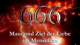 Mass und Zahl der Liebe im Menschen 666