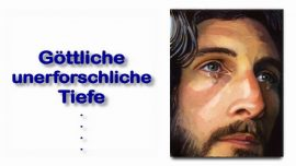 Schrifttexterklaerungen Jakob Lorber-24-Johannes 11_35-Und Jesus weinte-Liebe Gottes Tiefe