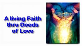 Scripture Explanations Jakob Lorber english-John 7_38 Rivers of living Waters-Living Faith-Deeds of Love