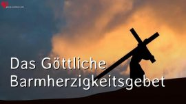 Das Gottliche Barmherzigkeitsgebet-Divine Mercy Prayer in german-Barmherzigkeitsrosenkranz