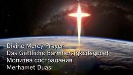 Divine Mercy Prayer - Goettliches Barmherzigkeitsgebet