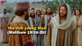 The Great Gospel of John Jakob Lorber-The rich young Man Ruler-Jesus Christ