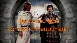 GEJ2-107-Jesus-und-der-roemische-Hauptmann