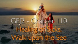 GEJ2-110-Healing-of-Sicks-Walk-upon-See