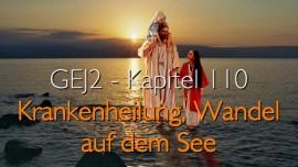 GEJ2-110-Krankenheilung-Wandel-auf-dem-See