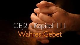 GEJ2-111-Wahres-Gebet