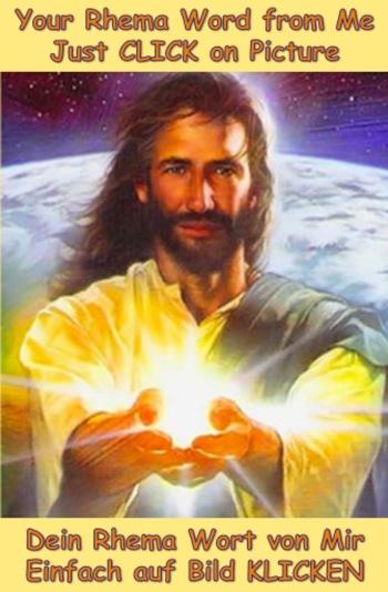My Rhema - Persönliches Wort von Jesus YahuShua - Personal Word from Jesus YahuShua