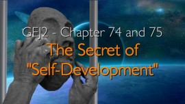 The Great Gospel of John-Chapter 74 and 75-The Secret of Self-Development-Jesus reveals through Jacob Lorber