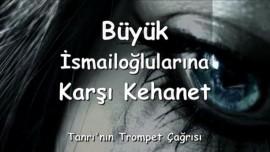 2006-04-03 Prophezeiung gegen die grosse Nation Ismael-Allah ist nicht mein Name in turkisch-Trompete Gottes TR