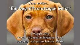 2016-08-05 - Jesus erklaert - Ein begriffsstutziger Geist - Liebesbrief von Jesus