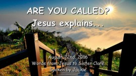 2016-08-22 - Are you called_Jesus explains