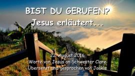 2016-08-22 - Bist du gerufen_Jesus erlaeutert