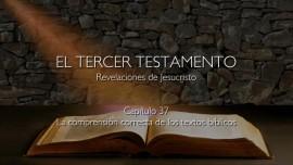 37_La comprension correcta de la Biblia_El Tercer Testamento