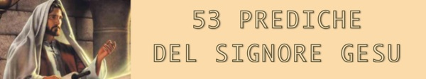 53 Prediche del Signore Gesu - Gottfried Mayerhofer