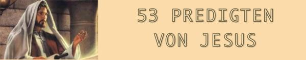 53 Predigten von Jesus - PDF Dokumente herunterladen