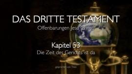 DDT53_Die Zeit des Gerichts ist da_Das dritte Testament_Kapitel 53
