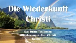 das-dritte-testament-kapitel-1-die-wiederkunft-christi