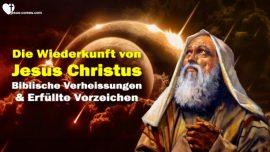 Das Dritte Testament Kapitel 1-Wiederkunft von Jesus Christus-Biblische Verheissungen-Erfullte Vorzeichen