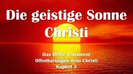 das-dritte-testament-kapitel-3-geistige-sonne-wiederkunft-christi