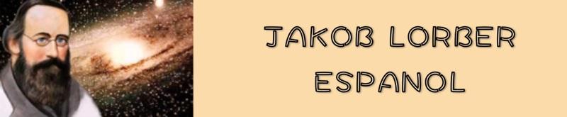 Jakob Lorber Espanol - Revelaciones de Jesus