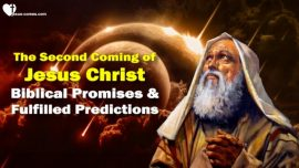 The Third Testament Chapter 1-Second coming of Jesus Christ Return-Biblical Promises-Fulfilled Predictions