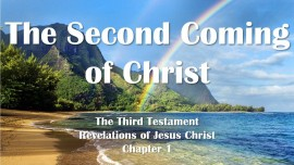 the-third-testament-chapter-1-the-second-coming-of-christ