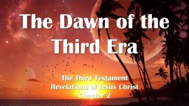 the-third-testament-chapter-2-the-dawn-of-the-third-era