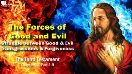 The Third Testament Chapter 40-2-Forces of Good and Evil-Struggle-Transgressions-Forgiveness TTT