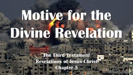 the-third-testament-chapter-5-motive-for-the-divine-revelation