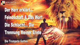 2006-07-02 - Feindschaft und das Wort-Schlacht-Trennung der Ernte des Herrn-Die Trompete Gottes-1280