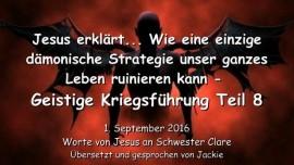 2016-09-01 - Jesus erklaert_Wie eine einzige daemonische Strategie unser ganzes Leben ruinieren kann