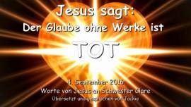 Jesus sagt... Der Glaube ohne Werke ist tot