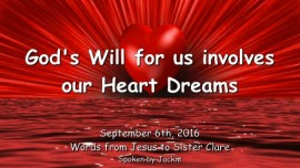 2016-09-06-gods-will-for-us-involves-our-heart-dreams