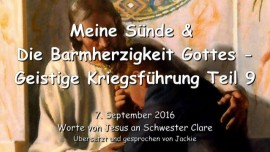 2016-09-07-meine-suende-und-die-barmherzigkeit-gottes-geistige-kriegsfuehrung-teil-9