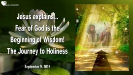 2016-09-09 - Journey to Holiness-Fear of God is the Beginning of Wisdom-Love Letter from Jesus